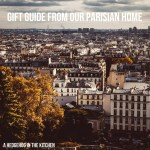 Gift Guide from Our Parisian Home