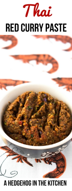Thai Red Curry Paste #thairecipe #thaifood #redcurry #curry - ahedgehoginthekitchen.com