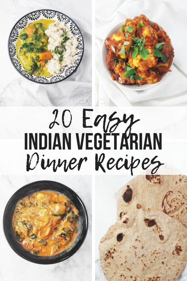 20 Easy Indian Vegetarian Dinner Recipes A Hedgehog In The Kitchen