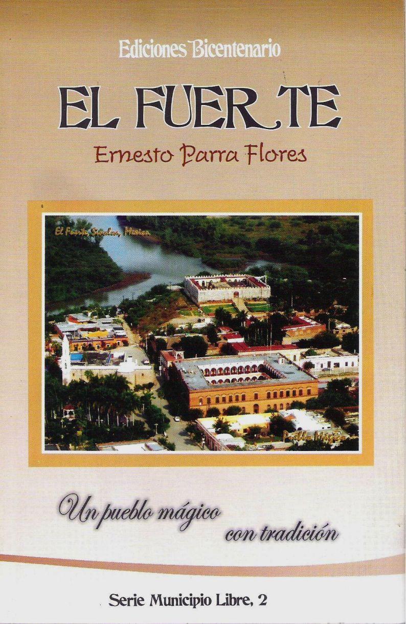 El Fuerte - Ediciones Bicentenario