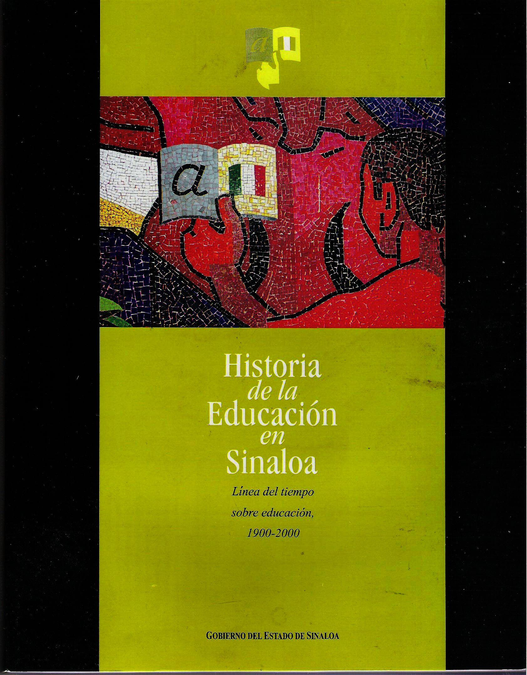 Historia de la educaci¢n en Sinaloa