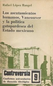 Los asentamientos humanos, Vancouver y la política gatopardesca del Estado mexicano