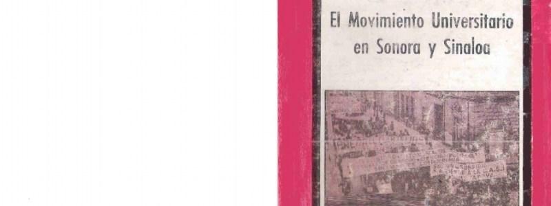 El Movimiento Universitario en Sonora y Sinaloa