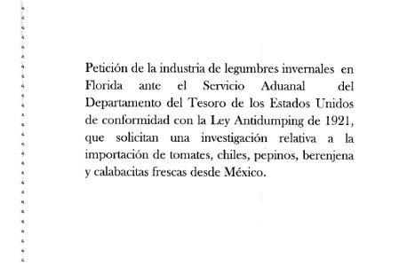 Petición de la industria de legumbres en Florida ante el Servicio Aduanal del departamento de los Estados Unidos de conformidad con la Ley Antidumping de 1921