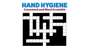 Hand Hygiene - Crossword and Word Scramble
