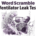 Word Scramble - Ventilator Leak Test