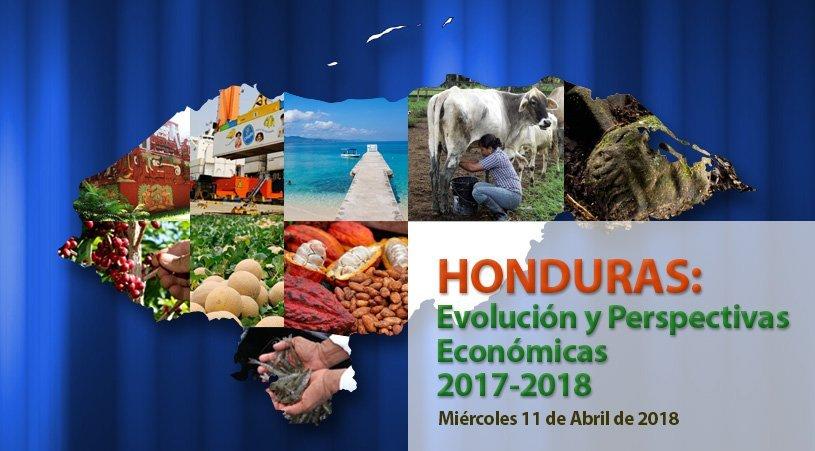 Honduras: Evolución Y Perspectivas Económicas 2017-2018