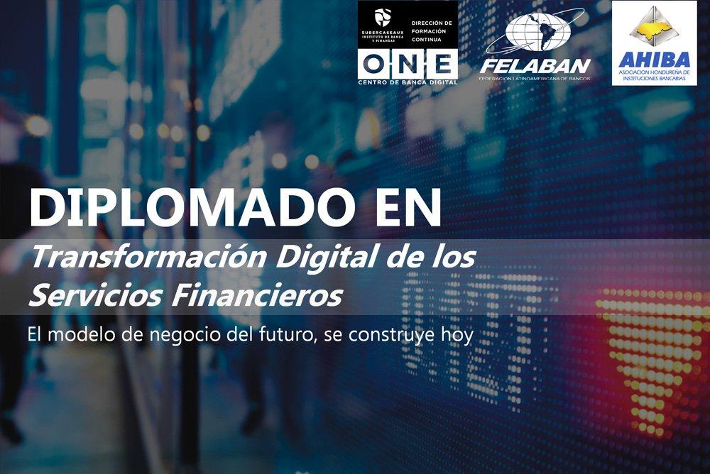Diplomado Transformación Digital De Los Servicios Financieros