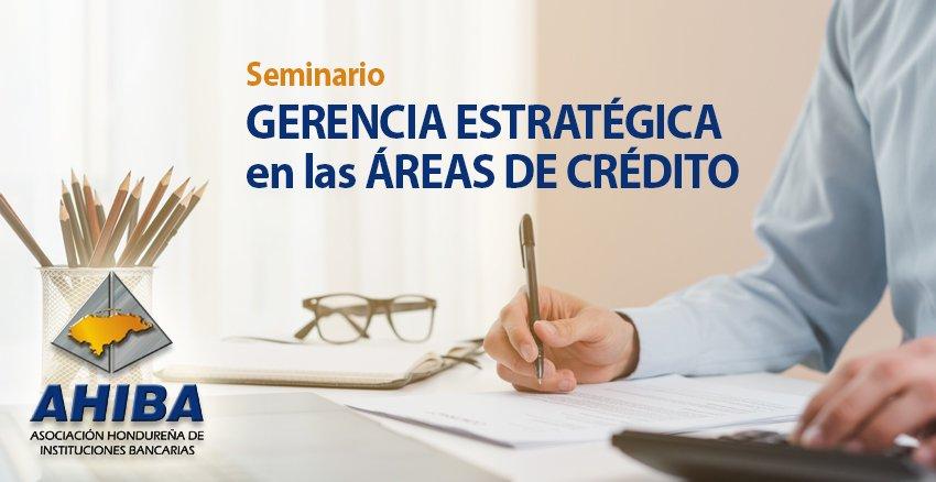 Seminario Gerencia Estratégica En Las Áreas De Crédito