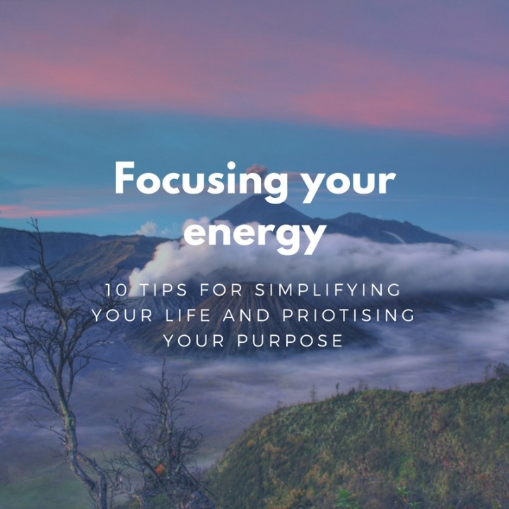 Focusing your energy