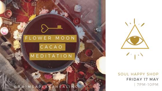 Full Flower Moon Cacao Meditation