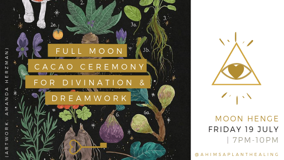 Full Moon Cacao Ceremony for Divination & Dreamwork
