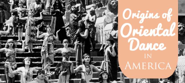 Origins of Oriental Dance Belly Dance History