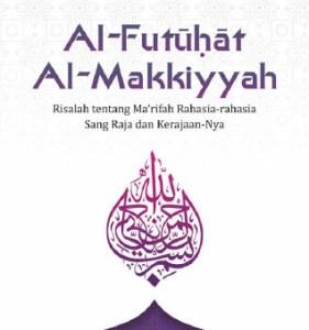 Terjemahan Kitab Futuhat al Makkiyah