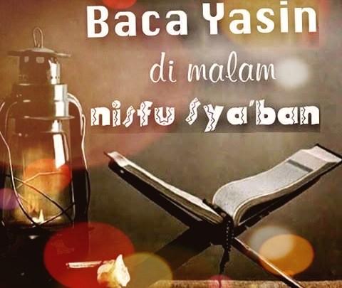 Baca Yasin Dimalam Nisfu Syaban