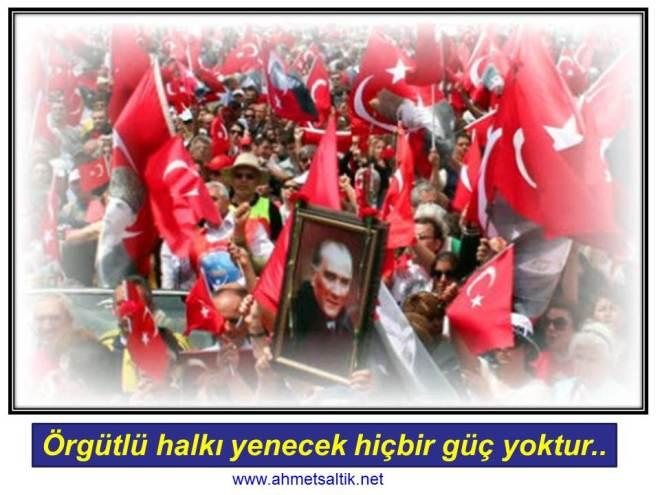 Orgutlu_halki_yenecek_hicbir_guc_yoktur