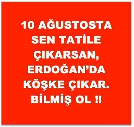 10_Agustos'ta_tatile_cikarsan..
