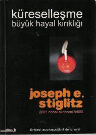 Stiglitz, J. Küreselleşme ve Büyük Hayal Kır.