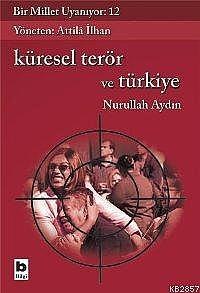 ki17bir-millet-uyaniyor-12-kuresel-teror-ve-turkiye (1)