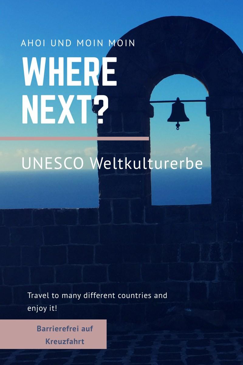 Where next? UNESCO Weltkulturerbe
