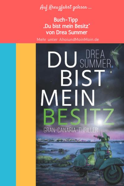 """""""Du bist mein Besitz"""" von Drea Summer"""