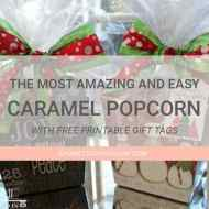 Caramel Popcorn Christmas Gift Boxes with Printable Gift Tags