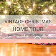 Vintage Christmas Holiday Home Tour with Beautiful Christmas Decor Ideas