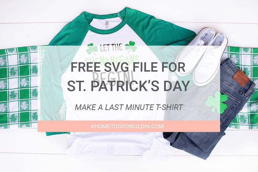 """Download """"Let the Shenanigans Begin"""" St. Patrick's Day SVG File for ..."""