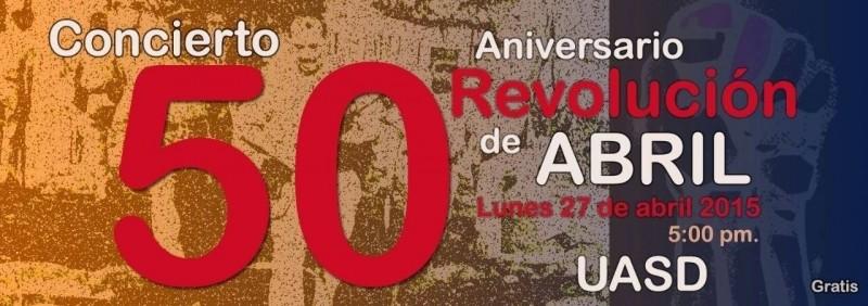 Esta tarde es el concierto por el 50 Aniversario de la Revolución de Abril en la UASD