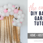 The Easiest Diy Balloon Garland Tutorial A Hosting Home
