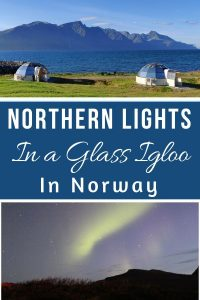 Watch The Northern Lights In a Glass Igloo In Norway