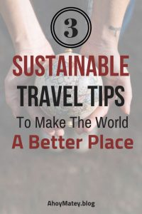 Sustainable Travel Tips To Make The World A Better Place