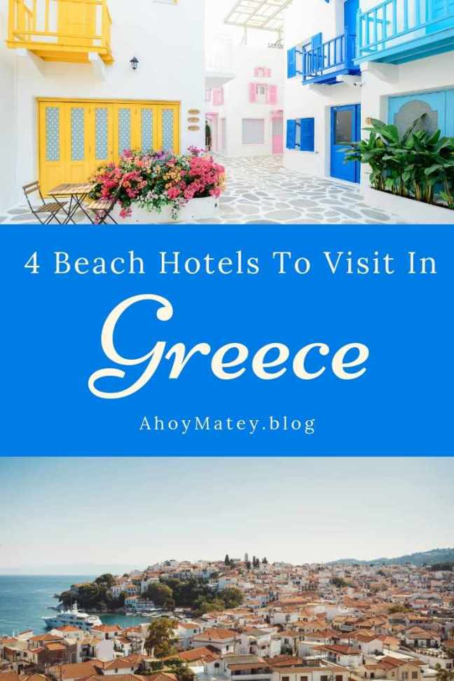 Beautiful Beach Hotels To Visit In Greece