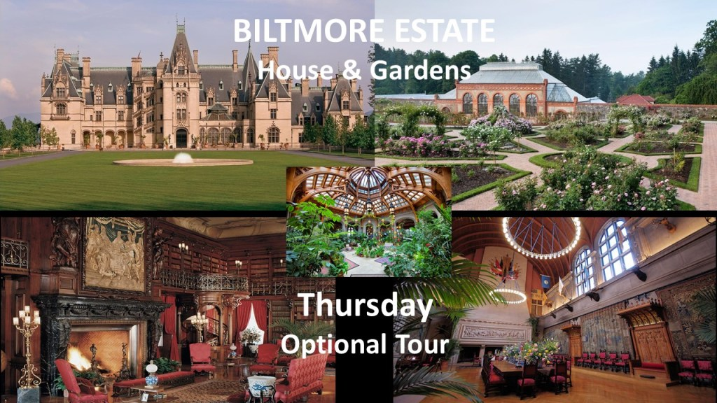 Optional Tour on Thursday: the Biltmore Estate house and gardens