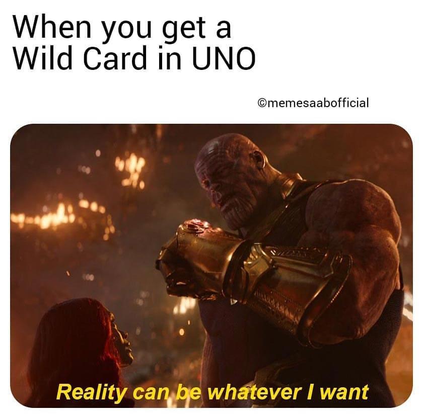 When You Get A Wild Card In Uno Meme Ahseeit