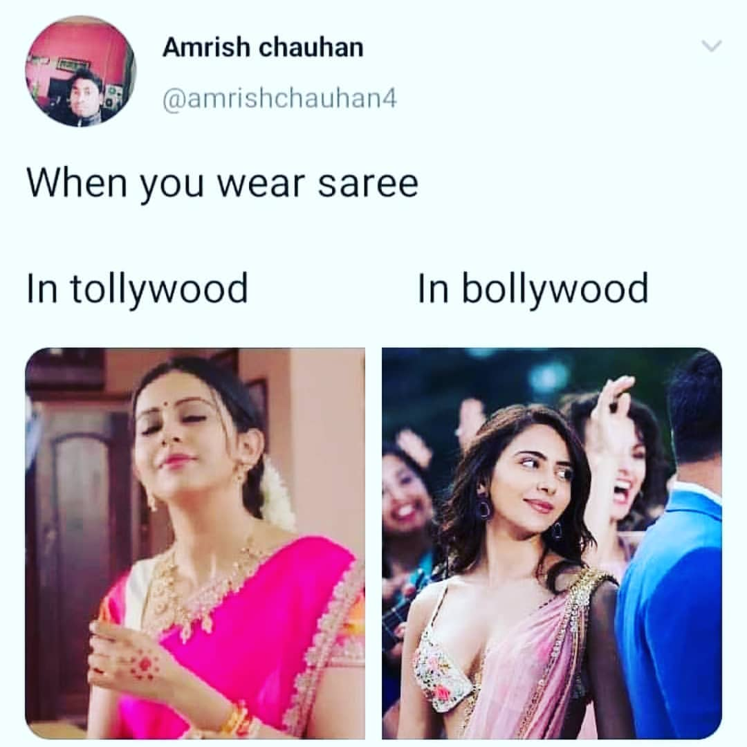 When You Wear Saree In Tollywood Vs In Bollywood Meme Hindi Memes