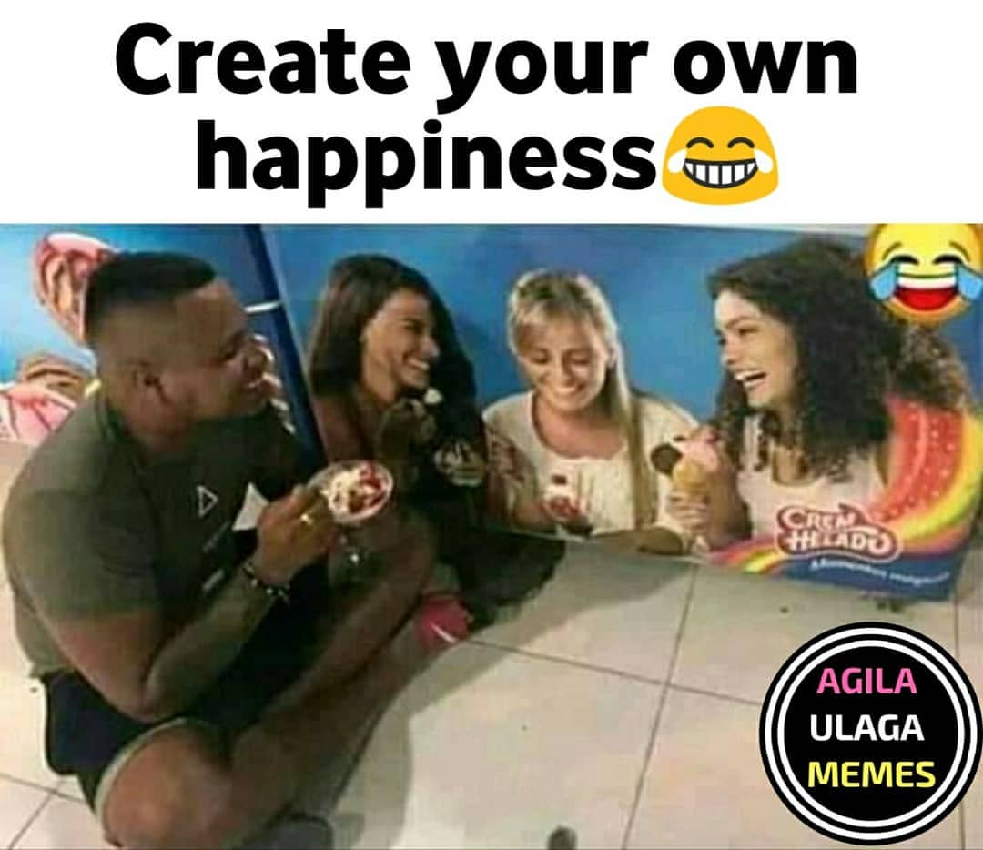 Create Your Own Happiness Be Like Meme Tamil Memes