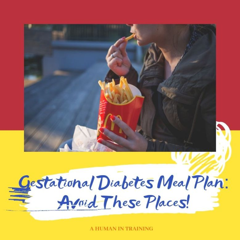 Gestational Diabetes Meal Plan: Avoid These Places!