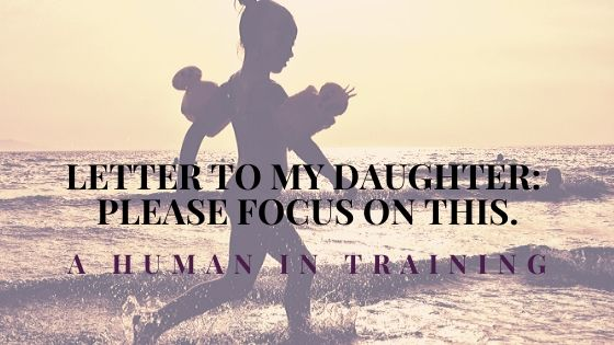 little girl running in the water, being the focus of a woman's letter to my daughter.