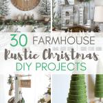 30 Stunning Farmhouse Christmas Diy Projects