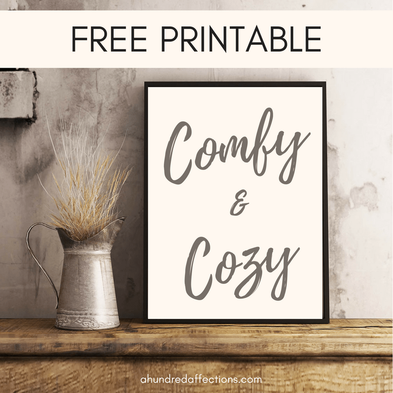 Comfy And Cozy Farmhouse Wall Art Free Printable A
