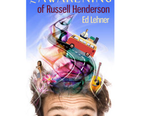 New Release: The Awakening of Russell Henderson – contemporary literary fiction