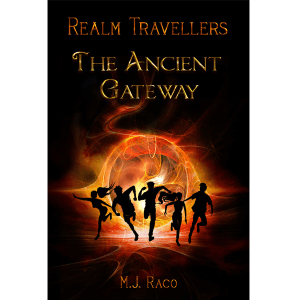 OUT NOW: Realm Travellers – The Ancient Gateway by M.J. Raco