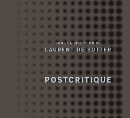Postcritique, Paris, PUF, 2019.