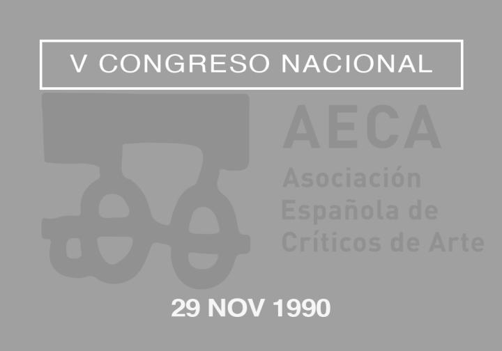 V Congreso Nacional de la Asociación Española de Críticos de Arte