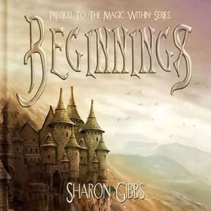 Beginnings by Sharon Gibbs