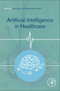 Artificial Intelligence in Healthcare 1st Edition
