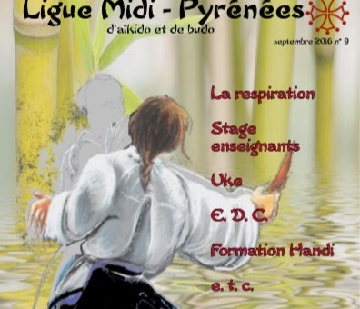 En ligne : Les bulletins de la Ligue Midi-Pyrénées d'Aïkido et de Budo parus de 2006 à 2016