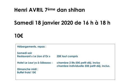 Stage samedi 18 janvier à Sebazac avec Henri Avril Shihan 7ème dan