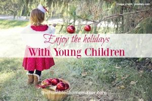 Enjoying the Holidays with Young Children